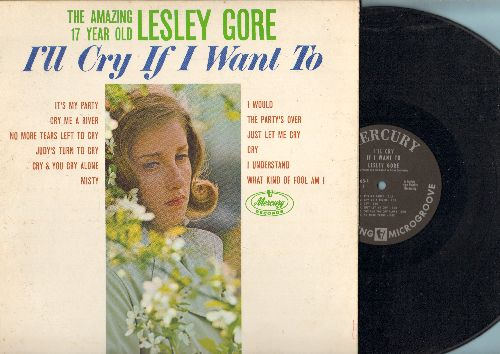 Gore, Lesley - I'll Cry If I Want To: It's My Party, Cry Me A River, Judy's Turn To Cry, The Party's Over, I Understand, Just let Me Cry (Vinyl MONO LP record) - VG6/VG7 - LP Records