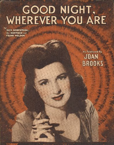 Brooks, Joan - Good Night, Wherever You Are - Vintage SHEET MUSIC for the WWII Classic recorded by Joan Brooks (NICE cover portrait!) - EX8/ - Sheet Music