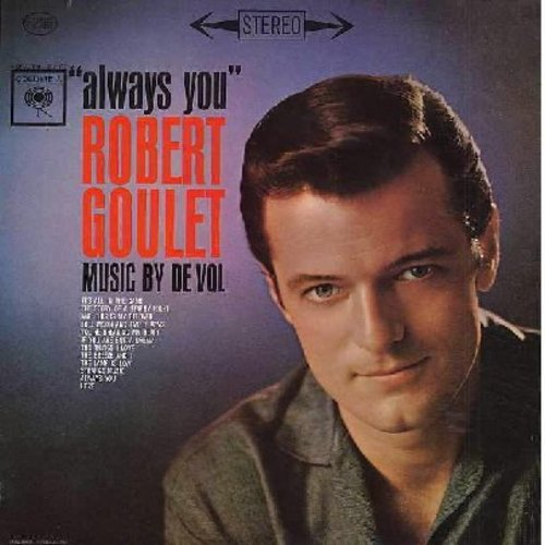 Goulet, Robert - Always You: It's All In The Game, You're Breaking My Heart, The Breeze And I, And This Is My Beloved (Vinyl STEREO LP record, NICE condition!)) - M10/M10 - LP Records