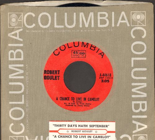 Goulet, Robert - A Chance To Live In Camelot/Thirty Days Hath September (with Columbia company sleeve and juke box label) - NM9/ - 45 rpm Records