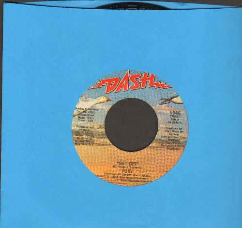 Foxy - Get Off/You Make Me Hot - NM9/ - 45 rpm Records