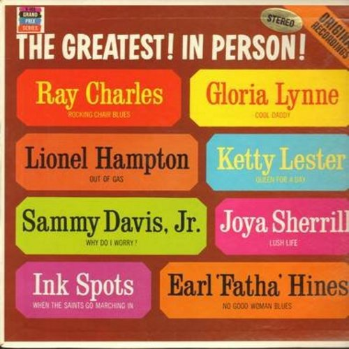 Lynne, Gloria, Ray Charles, Sammy Davis Jr, Ink Spots, others - The Greatest! In Person!: Cool Daddy, Out Of Gas, Rocking Chair Blues, Lush Life, Why Do I Worry? (Vinyl STEREO LP record) - NM9/NM9 - LP Records