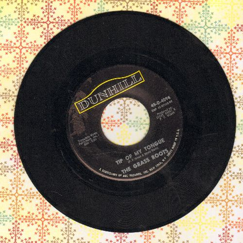 Grass Roots - Tip Of My Tongue/Things I Should Have Said - EX8/ - 45 rpm Records