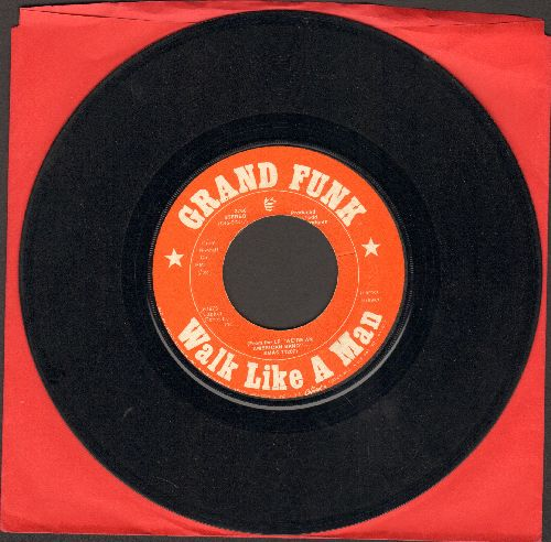 Grand Funk - Walk Like A Man/The Railroad  - VG7/ - 45 rpm Records
