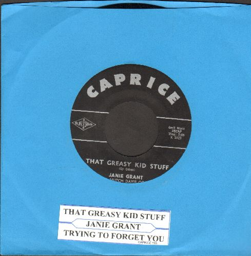 Grant, Janie - That Greasy Kid Stuff/Trying To Forget You (with juke box label) - NM9/ - 45 rpm Records