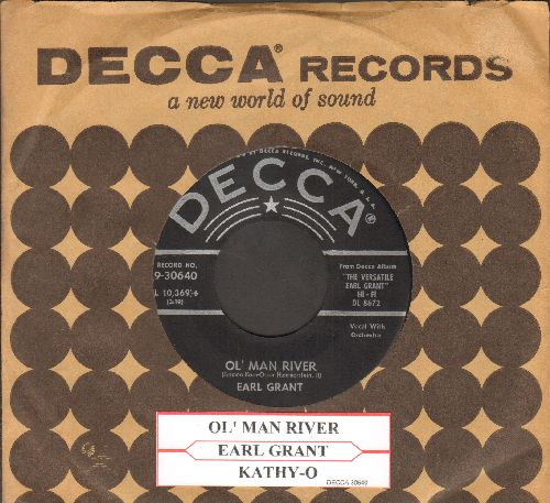 Grant, Earl - Ol' Man River/Kathy-O (RARE vocal versions, with vintage Decca company sleeve and juke box label) - EX8/ - 45 rpm Records