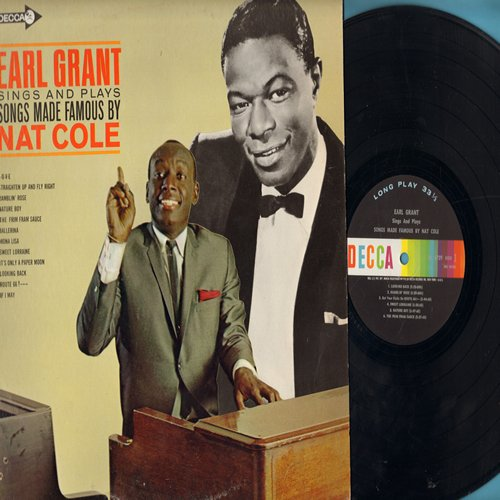 Grant, Earl - Earl Grant Sings And Plays Nat Cole: L-O-V-E, Nature Boy, Mona Lisa, Route 66, It's Only A Paper Moon, Straighten Up And Fly Right (Vinyl MONO LP record) - EX8/EX8 - LP Records