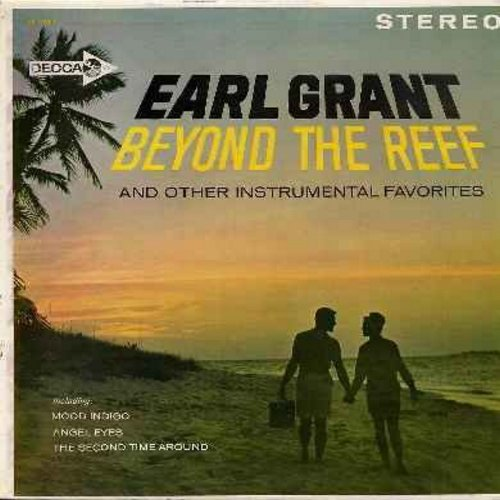 Grant, Earl - Beyond The Reef: Angel Eyes, The Second Time Around, Make Someone Happy, Climb Ev'ry Mountain, Yellow Bird, The Very Thought Of You (Vinyl STEREO LP record) - NM9/NM9 - LP Records