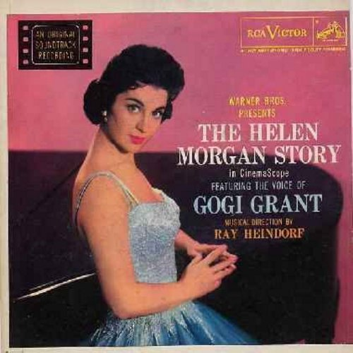 Grant, Gogi - The Helen Morgan Story: (ep) Why Was I Born/I Can't Give You Anything But Love/Bill/On The Sunny Side Of The Street/The Man I Love/Can't Help Lovin' That Man (Vinyl EP record with picture cover) - NM9/EX8 - 45 rpm Records