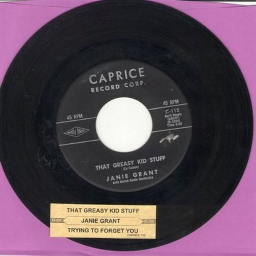 Grant, Janie - That Greasy Kid Stuff/Trying To Forget You (with juke box label) - EX8/ - 45 rpm Records