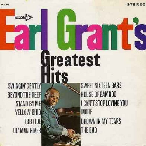 Grant, Earl - Earl Grant's Greatest Hits: The End, Beyond The Reef, Stand By Me, Ol' Man River, More, I can't Stop Loving You (Vinyl STEREO LP record, NICE condition!) - EX8/EX8 - LP Records