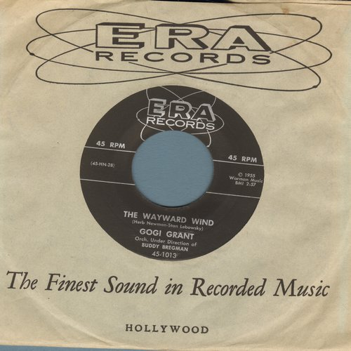 Grant, Gogi - The Wayward Wind/No More Than Forever (with RARE vintage ERA company sleeve!) - NM9/ - 45 rpm Records