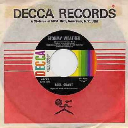 Grant, Earl - Stormy Weather (Keeps Rainin' All The Time)/I Miss You So (with Decca company sleeve) - VG7/ - 45 rpm Records