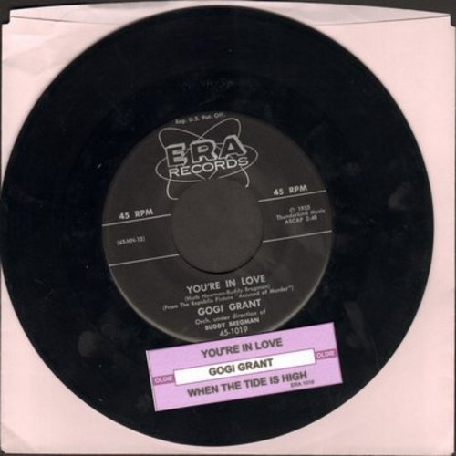 Grant, Gogi - You're In Love/When The Tide Is High (with juke box label) - EX8/ - 45 rpm Records