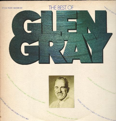 Gray, Glen - The Best Of Glen Gray: In The Still Of The Night, Sunrise Serenade, Georgia On My Mind, Memories Of You (2 vinyl LP records, gate-fold cover) - NM9/VG7 - LP Records