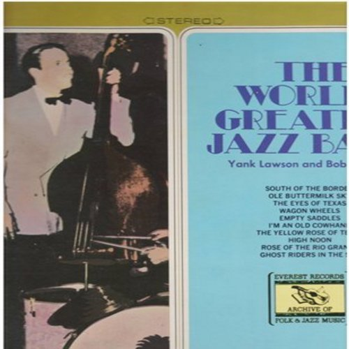 Lawson, Yank & Bob Haggart - The World's Greatest Jazz Band: I'm An Old Cowhand, High Noon, Ghost Riders In The Sky, Wagon Wheels (Vinyl STEREO LP record) - M10/NM9 - LP Records
