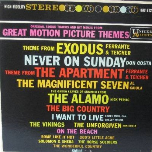 Ferrante & Teicher, Al Caiola, Don Costa, others - Great Motion Picture Themes: The Magnificent Seven, The Big Country, The Vikings, Exodus, Never On Sunday, Smile (Vinyl STEREO LP record) - EX8/EX8 - LP Records