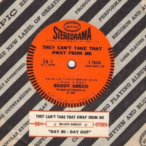 Greco, Buddy - They Can't Take That Away From Me/Day In-Day Out (RARE 7 inch 33rpm STEREO record, small spindle hole, with juke box label and Epic company sleeve) - NM9/ - 45 rpm Records
