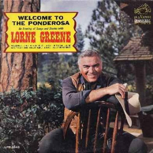 Greene, Lorne - Welcome To The Ponderosa: Bonanza, An Ol' Tin Cup, Ghost Riders In The Sky, Ringo, Saga Of The Ponderosa (vinyl DYNAGROOVE MONO LP record, sol) - EX8/VG7 - LP Records
