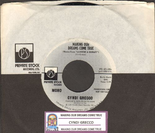 Grecco, Cyndi - Making Our Dreams Come True (Theme From -Laverne & Shirley-)(double-A-sided DJ advance pressing with juke box label and Private Stock company sleeve) - M10/ - 45 rpm Records