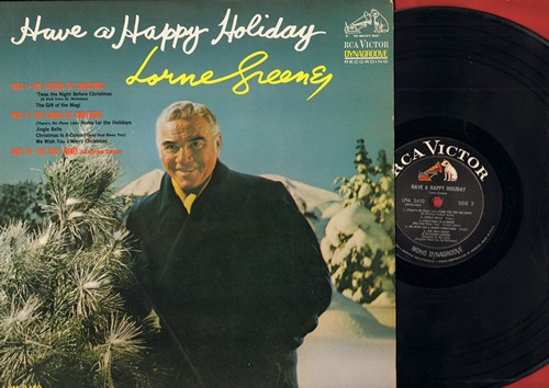 Greene, Lorne - Have A Happy Holiday: The Stories Of Christmas, The Songs Of Christmas, The Holy Night (Vinyl LP record, Dynagroove Pressing) - EX8/EX8 - LP Records