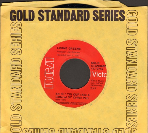 Greene, Lorne - An Ol' Tin Cup (And A Battered Ol' Coffee Pot)/Ringo (re-issue) - NM9/ - 45 rpm Records