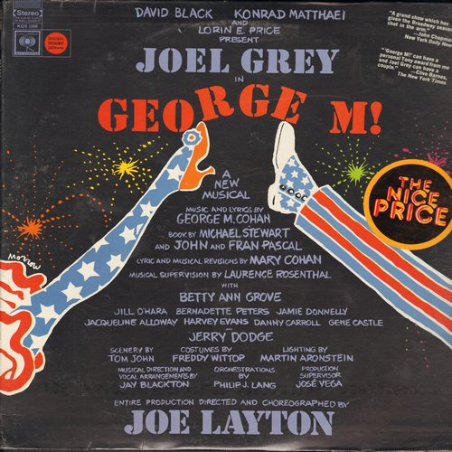Grey, Joel, Bernadette Peters, others - George M! - The George M. -Yankee Doodle Dandy- Cohan Story (Vinyl STEREO LP record, SEALED, never opnened!) - SEALED/SEALED - LP Records