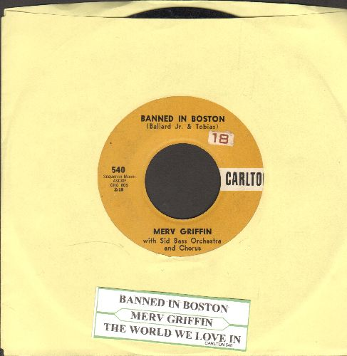 Griffin, Merv - Banned In Boston/The World We Love In (with juke box label) - VG7/ - 45 rpm Records