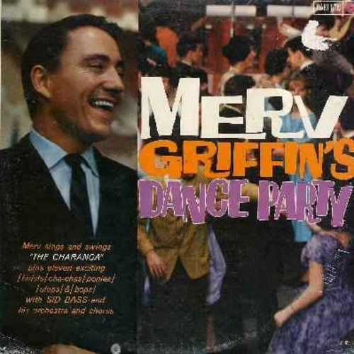 Griffin, Merv - Merv Griffin's Dance Party!: Charleston, Banned In Boston, Chattanooga Choo Choo, I've Got A Lovely Bunch Of Coconuts, My Little Grass Shack (Vinyl MONO LP record, SEALED, never opened! Small cover blemish on front upper right corner.) - S