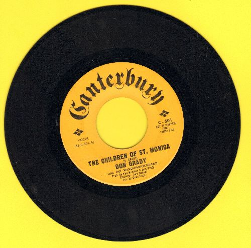 Grady, Don - The Children Of St. Monica/A Good Man To Have Around The House - EX8/ - 45 rpm Records