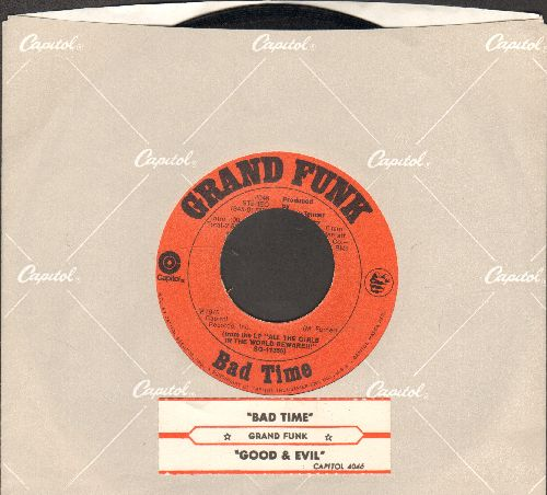 Grand Funk - Bad Time/Good & Evil (with Capitol company sleeve and juke box label) - EX8/ - 45 rpm Records