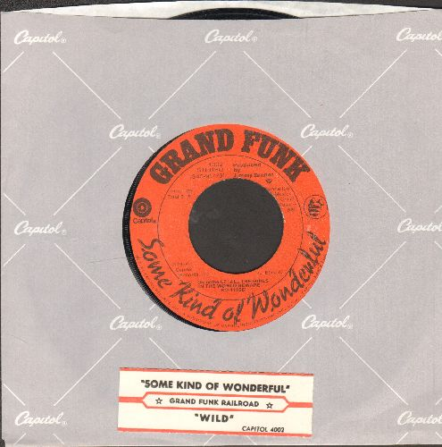 Grand Funk - Some Kind Of Wonderful/Wild (with Capitol company sleeve and juke box label) - EX8/ - 45 rpm Records