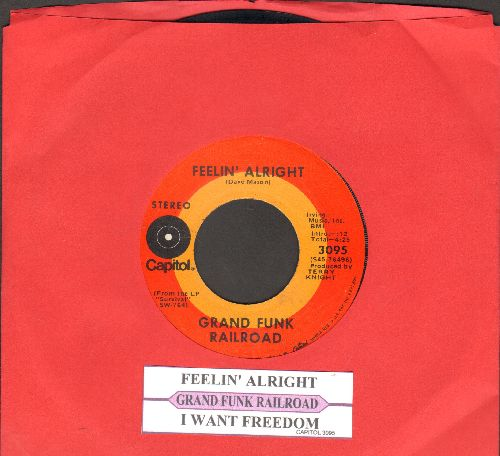 Grand Funk Railroad - Feelin' Alright/I Want Freedom (with juke box label) - EX8/ - 45 rpm Records