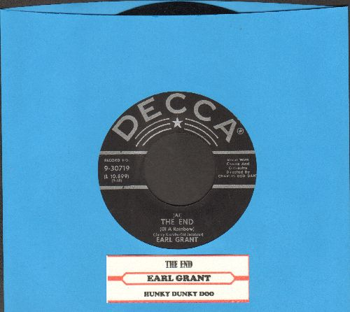 Grant, Earl - The End (At The End Of A Rainbow There's A Pot Of Gold)/Hunky Dunky Doo (black label first pressing with juke box label) - EX8/ - 45 rpm Records