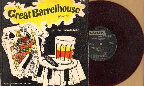 Great Barrelhouse Piano - The Great Barrelhouse Piano on the Nickelodeon - 10 inch RED VINYL 33rpm LP record released by Cook Laboratories, with picture cover - EX8/VG7 - LP Records