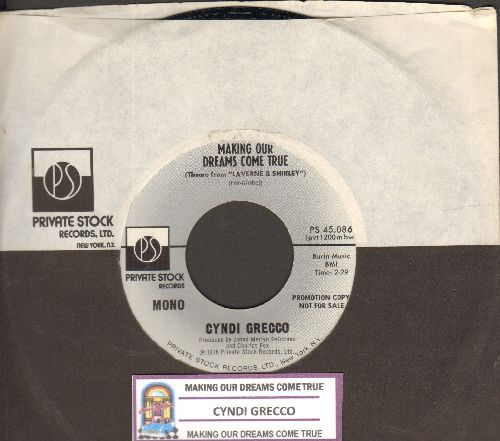 Grecco, Cyndi - Making Our Dreams Come True (Theme From -Laverne & Shirley-)/Watching You (with juke box label and company sleeve) - EX8/ - 45 rpm Records