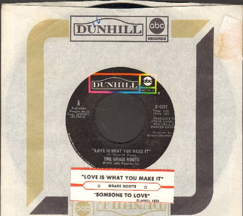 Grass Roots - Love Is What You Make It/Someone To Love (with juke box label and Dunhill company sleeve) - NM9/ - 45 rpm Records