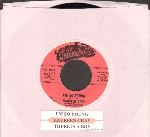 Gray, Maureen - There Is A Boy/I'm So Young (re-issue with juke box label) - NM9/ - 45 rpm Records