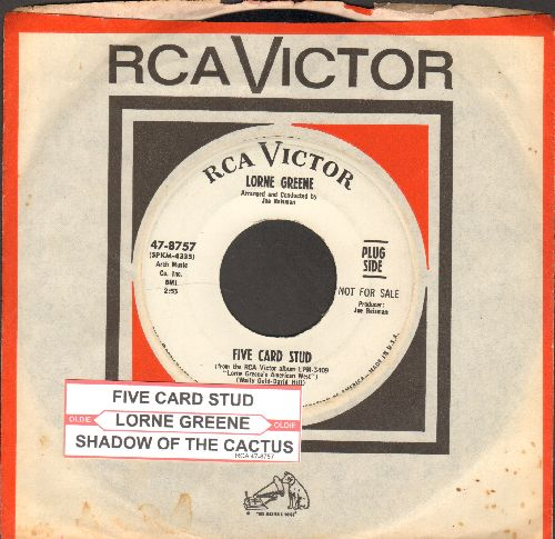 Greene, Lorne - Five Card Stud/Shadow Of The Cactus (DJ advance pressing with RCA company sleeve and juke box label) - NM9/ - 45 rpm Records
