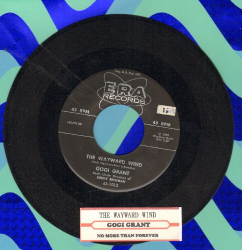 Grant, Gogi - The Wayward Wind/No More Than Forever (with juke box label) - EX8/ - 45 rpm Records
