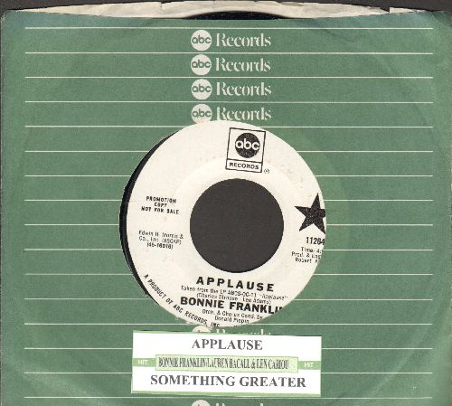 Franklin, Bonnie - Applause/Something Greater (by Lauren Bacall & Len Cariou on flip-side) (DJ advance pressing with juke box label and compsny sleeve) - NM9/ - 45 rpm Records