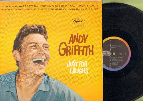 Griffith, Andy - Just For Laughs: What It Was Was Football, Make Yourself Comfortable, Romeo And Juliet, Swan lake, Carmen, Silhouettes (Vinyl MONO LP record) - EX8/VG7 - LP Records