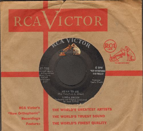 Green, Linda - Mean To Me/It's A Sin To Tell A Lie (with RCA company sleeve) - EX8/ - 45 rpm Records
