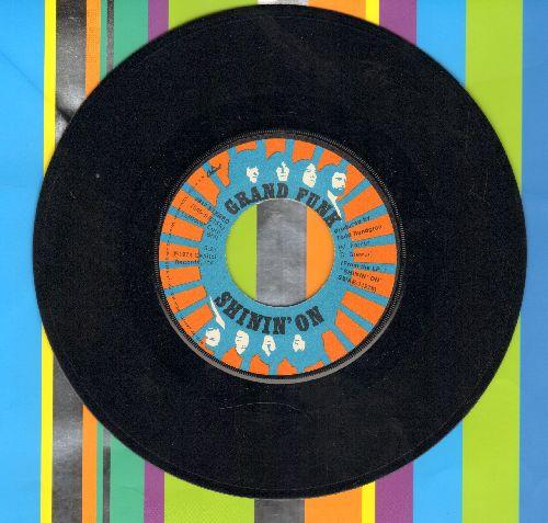 Grand Funk - Shinin' On/Mr. Pretty Boy  - NM9/ - 45 rpm Records