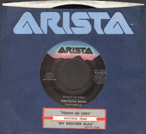 Grateful Dead - Touch Of Grey/My Brother Esau (MINT condition with juke box label and Arista company sleeve) - EX8/ - 45 rpm Records
