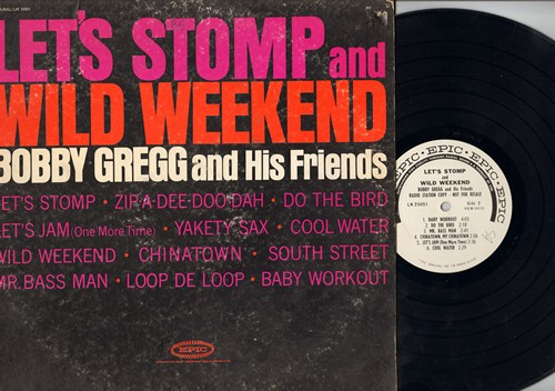 Gregg, Buddy & His Friends - Let's Stomp and Wild Weekend: Yakety Sax, Do The Bird, Mr. Bass Man, Zip-A-Dee-Doo-Dah (Vinyl MONO LP record, DJ advance pressing) - EX8/VG6 - LP Records
