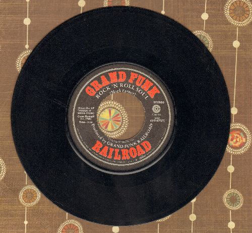 Grand Funk Railroad - Rock & Roll Soul/Flight Of The Phoenix - EX8/ - 45 rpm Records