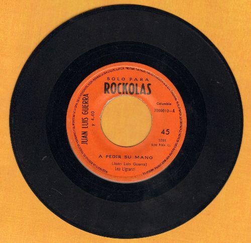 Guerra, Juan Luis - A Pedir Su Mano/La Bilirrubina (Costa Rican Pressing, sung in Spanish) - EX8/ - 45 rpm Records