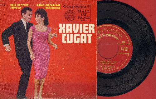 Cugat, Xavier - Rain In Spain/Adios Muchachos/Jalousie/Inspiration (vinyl EP record with picture cover) - VG7/VG7 - 45 rpm Records