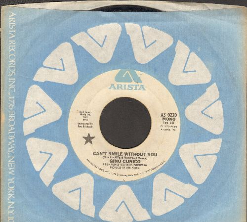 Conico, Gino - Can't Smile Without You (double-A-sided MONO/STEREO version of hit, with Arista company sleeve) - NM9/ - 45 rpm Records
